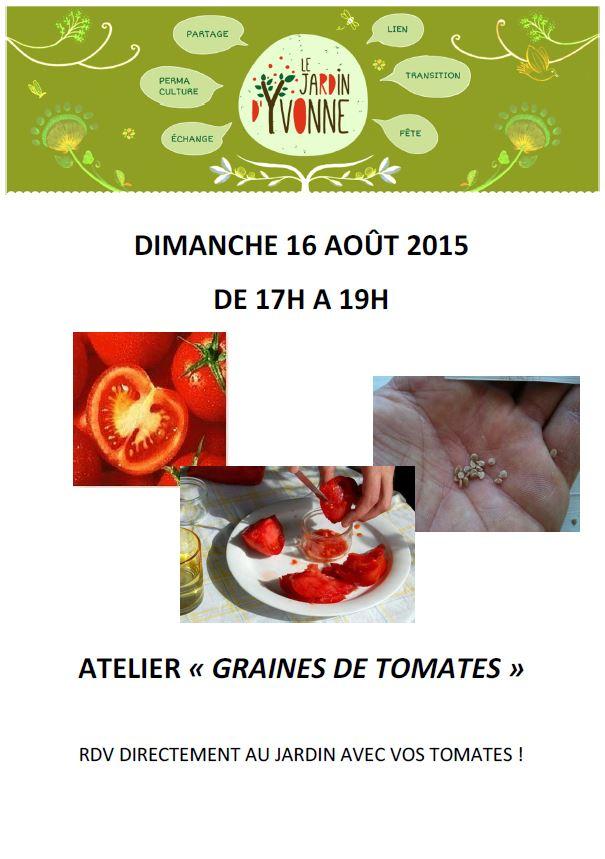 dimanche 16 ao t de 17h 19h atelier graines de tomates le jardin d 39 yvonne. Black Bedroom Furniture Sets. Home Design Ideas